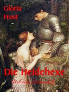 Gloria Frost - Die Heidehexe