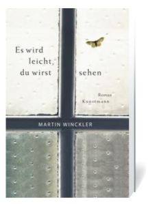 Martin Winckler Es wird leicht, du wirst sehen